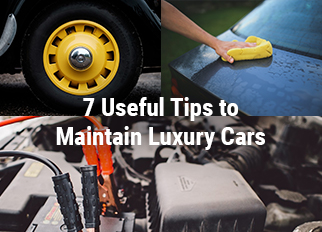 7 Useful Tips to Maintain Luxury Cars