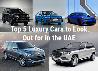 Top 5 Luxury Cars to Look Out for in the UAE
